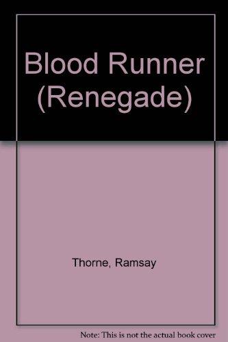 9780446307802: Blood Runner (Renegade)
