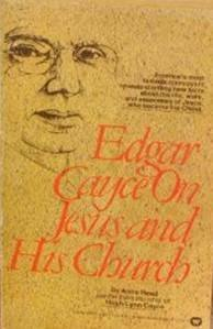 9780446308342: Edgar Cayce on Jesus and His Church
