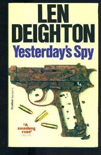 Yesterday's Spy: Len Deighton