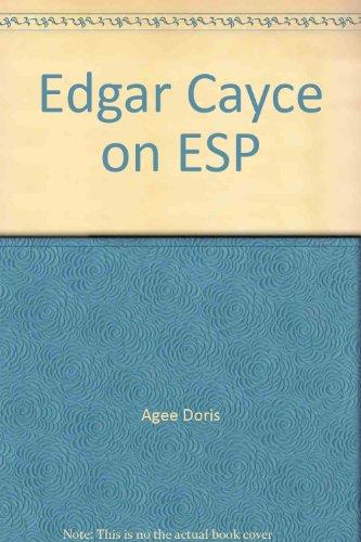 Edgar Cayce on E. S. P.