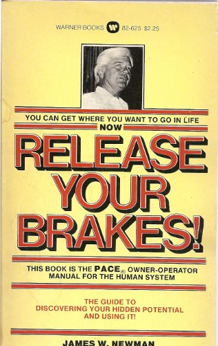9780446309783: Release Your Brakes