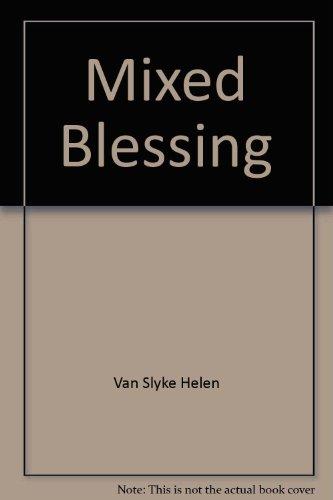 Mixed Blessing: Van Slyke, Helen
