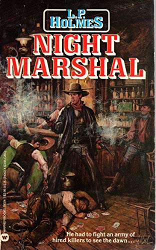 Night Marshall: Holmes, L. P.