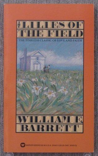 Lilies of the Field: Barrett, William E.