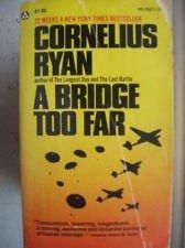 9780446310574: A Bridge Too Far