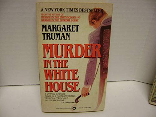9780446310703: Murder in the White House (R)