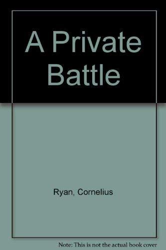 9780446310758: A Private Battle