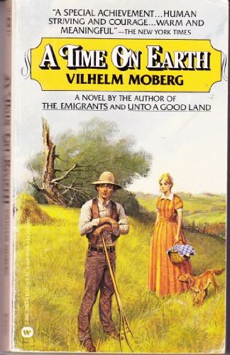 A Time on Earth: Moberg, Vilhelm