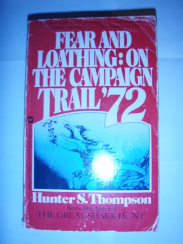 9780446312684: Fear and Loathing on the Campaign Trail
