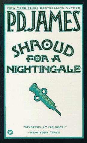 Shroud for a Nightingale (Adam Dalgliesh Mystery Series #4): P. D. James