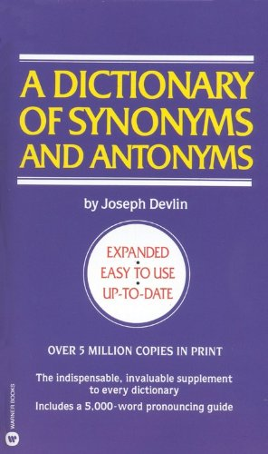 9780446313100: Dictionary of Synonyms & Antonyms