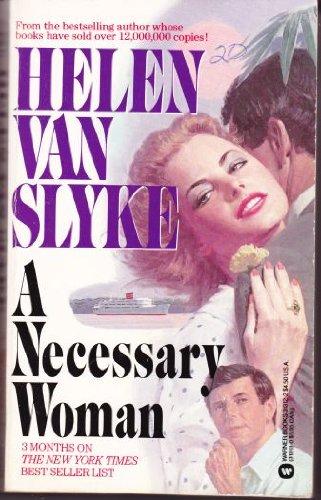 A Necessary Woman: Van Slyke, Helen