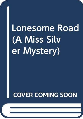 9780446313254: Lonesome Road (A Miss Silver Mystery)