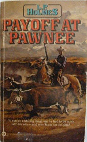 9780446313490: Payoff at Pawnee