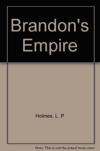 9780446313568: Brandon's Empire