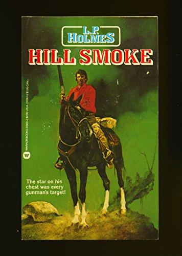 Hill Smoke: Holmes, L. P.
