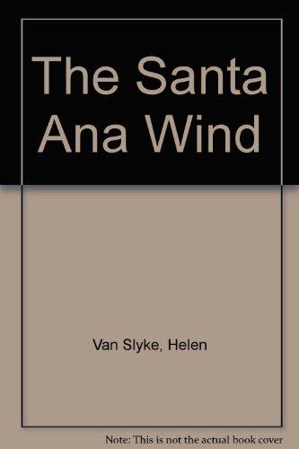 9780446313858: The Santa Ana Wind
