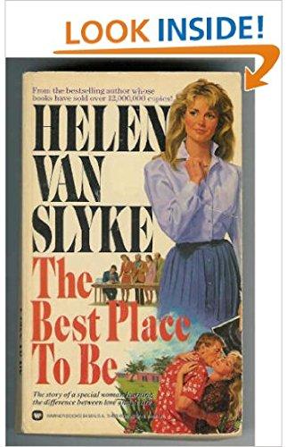 Best Place to Be: Van Slyke, Helen