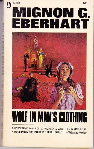 Wolf in Man's Clothing 9780446314701 On the Brent's estate to care for Craig Brent, recovering from a strange shooting accident, nurses Sarah Keate and Drue Cable find themselves in the middle of a mystery, when Conrad Brent, their patient's father, is killed, and Drue is accused of his murder. Reissue.