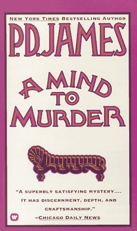 9780446314800: A Mind to Murder (Adam Dalgliesh Mystery Series #2)