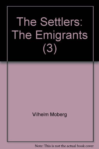 9780446314978: The Settlers (The emigrant's sage)