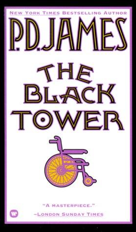 9780446315029: The Black Tower (Adam Dalgliesh Mystery Series #5)