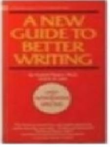 9780446315043: New Guide to Better Writing