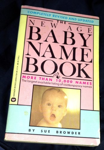 9780446320047: The New Age Baby Name Book