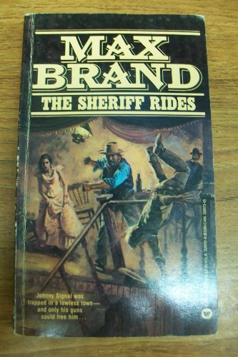 Sheriff Rides (9780446320702) by Max Brand; Frederick Schiller Faust