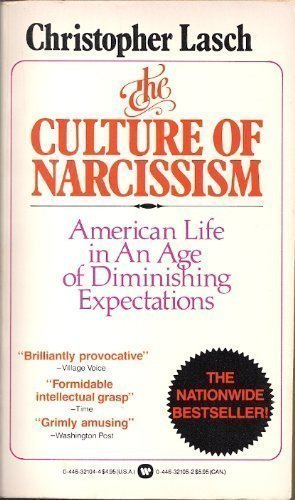 9780446321044: Culture of Narcissism