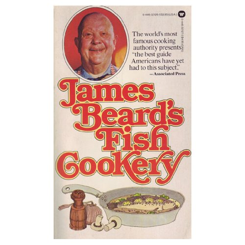 James Beards Fish Cookery (0446321265) by Beard, James A.