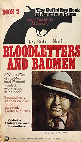 Bloodletters and Badmen #02 (Bloodletters & Bad Men) (0446321400) by Jay Robert Nash