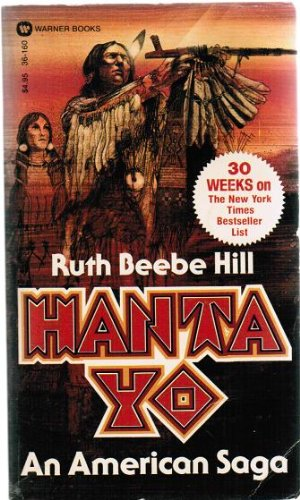 9780446321440: Hanta Yo: An American Saga