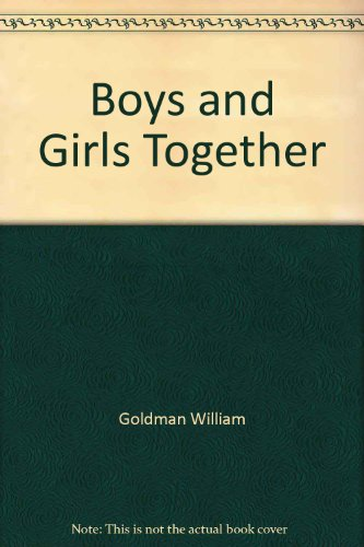 9780446322201: Boys and Girls Together
