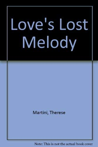 9780446322362: Love's Lost Melody