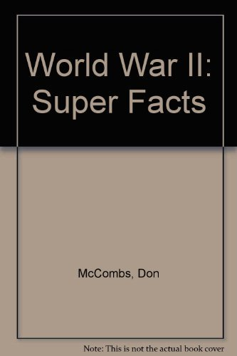 World War II Super Facts: McCombs, Don