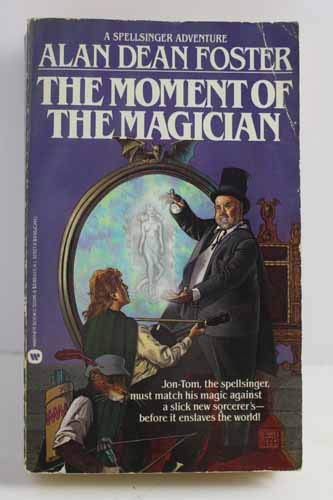 The Moment of the Magician **SIGNED**: Foster, Alan Dean