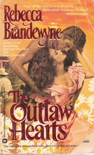 9780446323826: The Outlaw Hearts