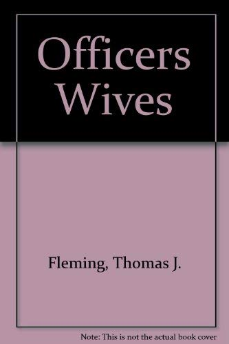 Officers Wives (0446325570) by Thomas J. Fleming