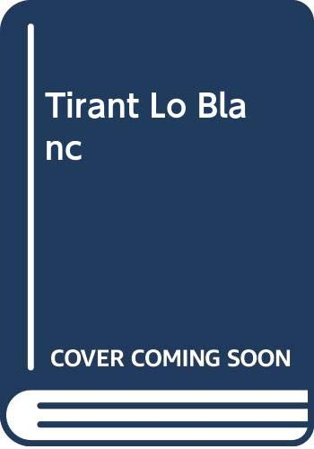 9780446325844: Tirant Lo Blanc