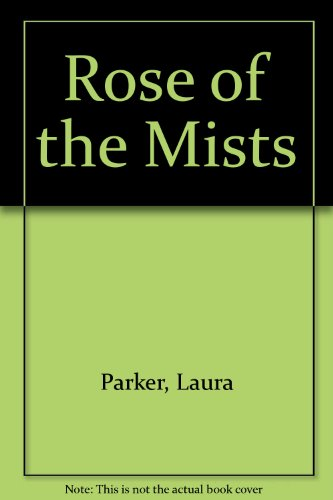 9780446326438: Rose of the Mists