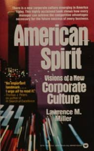 9780446327107: American Spirit: Visions of a New Corporate Culture
