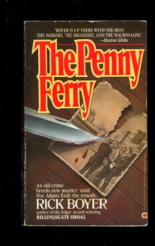 The Penny Ferry (A Doc Adams Mystery): Boyer, Rick