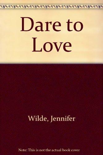 9780446327466: Dare to Love