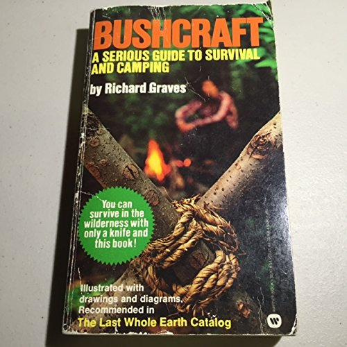 9780446327473: Bushcraft: A Serious Guide to Survival and Camping