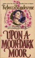 9780446327510: Upon a Moon Dark Moor