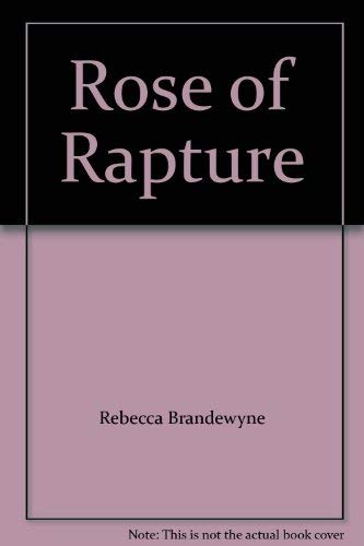 9780446327534: Rose of Rapture