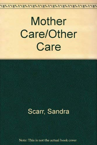 9780446329361: Mother Care/Other Care