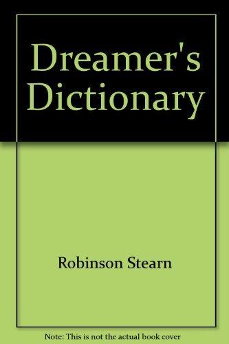 The Dreamer's Dictionary: Lady Stearn Robinson,