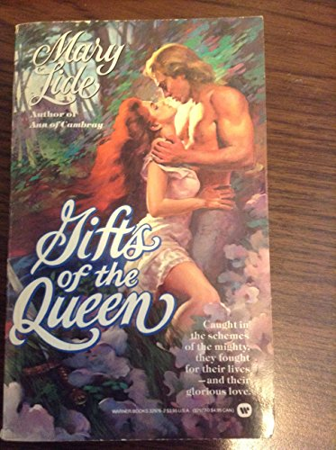 Gifts of the Queen (0446329762) by Mary Lide